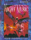 Revelations Cycle I: Night Music (In Nomine: Revelations Cycle, #1)