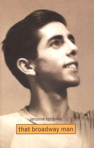 Quotes On Broadway Jerome Robbins:...