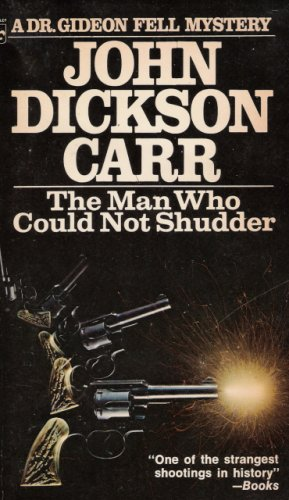 The Man Who Could Not Shudder (Dr. Gideon Fell, #12)