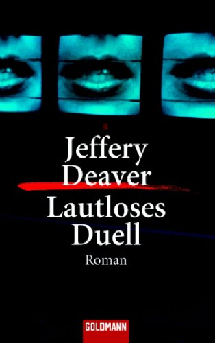 Lautloses Duell by Jeffery Deaver