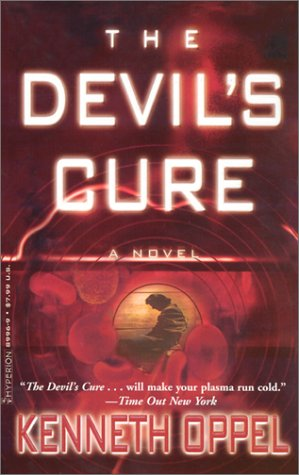 The Devil's Cure by Kenneth Oppel