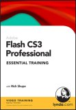 Flash Cs3 Professional Essential Training