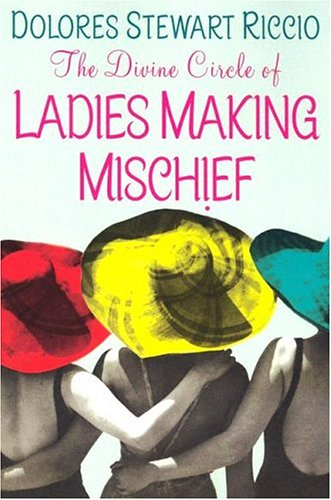 The Divine Circle Of Ladies Making Mischief (A Cass Shipton Mystery #3)