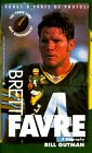 Brett Favre: A Biography