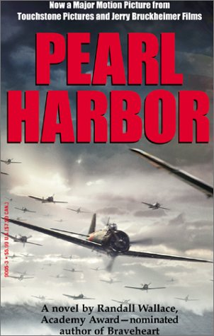 Pearl Harbor Movie Tie-In by Randall Wallace
