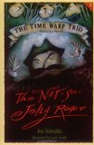The Not-So-Jolly Roger (Time Warp Trio #2)