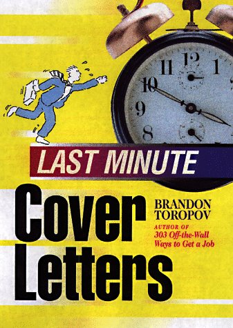 Last Minute Cover Letters by Brandon Yusuf Toropov