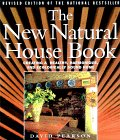 The New Natural House Book: Creating a Healthy, Harmonious, and Ecologically Sound Home