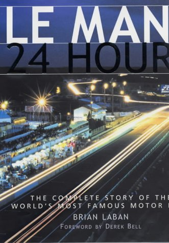 Le Mans   24 Hours by Brian Laban