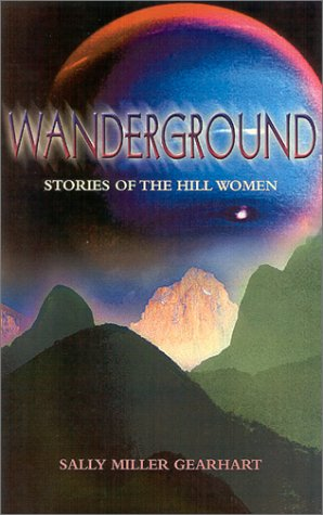Wanderground: Stories of the Hill Women