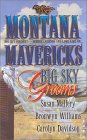 Big Sky Grooms (Montana Mavericks: The Historicals)