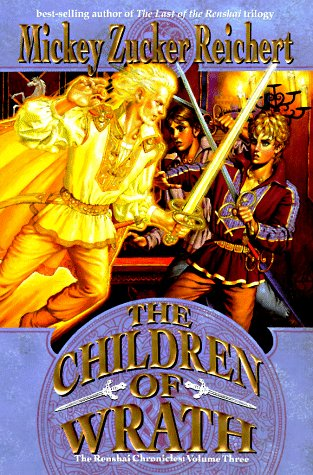 The Children of Wrath (Renshai Chronicles, #3)