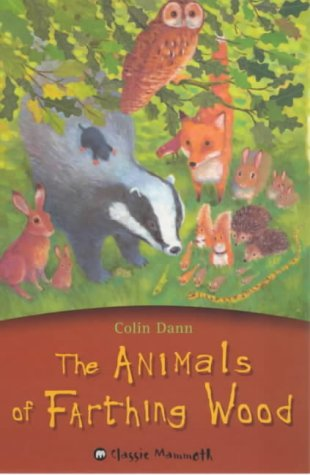 The Animals of Farthing Wood by Colin Dann
