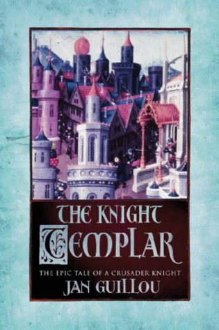 The Knight Templar by Jan Guillou