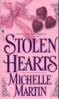 Stolen Hearts by Michelle Martin