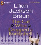 The Cat Who Dropped A Bombshell (Cat Who..., #28) (Unabridged Cd)