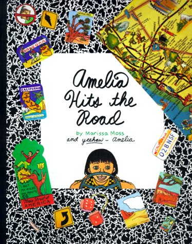 Amelia Hits The Road (Amelia's Notebooks, #3)