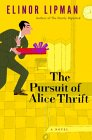 The Pursuit of Alice Thrift (Lipman, Elinor)