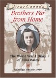 Brothers Far from Home: The World War I Diary of Eliza Bates