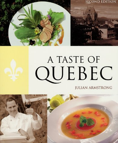 A Taste Of Quebec