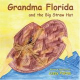 Grandma Florida And The Big Straw Hat