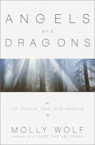 Angels & Dragons: Of Sorrow, God and Healing