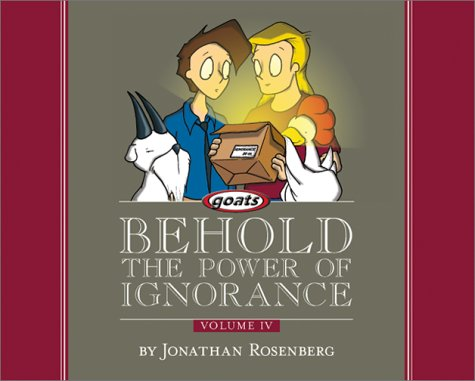 Behold The Power Of Ignorance by Jonathan Rosenberg