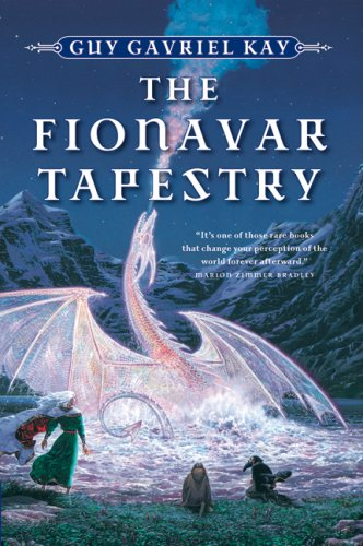 The Fionavar Tapestry (The Fionavar Tapestry #1-3)