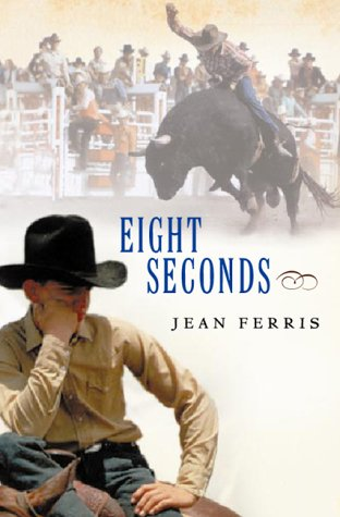 Eight Seconds by Jean Ferris