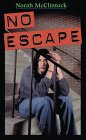 No Escape by Norah McClintock