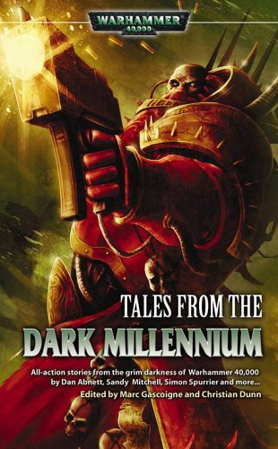 Tales From the Dark Millennium