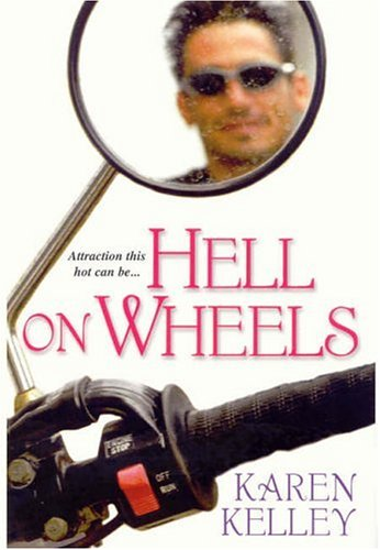 Hell On Wheels by Karen Kelley