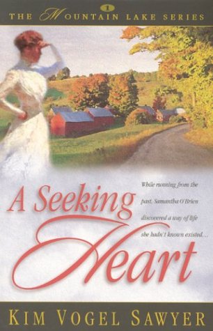 A Seeking Heart by Kim Vogel Sawyer