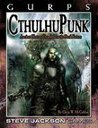 Gurps Cthulhupunk by Chris W. McCubbin