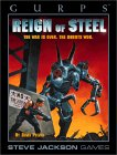 Gurps Reign Of Steel: The War Is Over, The Robots Won