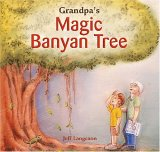 Grandpa's Magic Banyan Tree