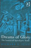Dreams of Glory: The Sources of Apocalyptic Terror