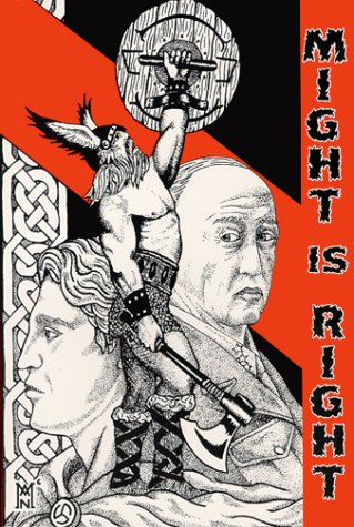 Might is Right – The Survival of the Fittest by Ragnar Redbeard