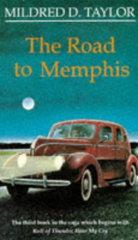 The Road To Memphis by Mildred D. Taylor