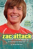Zac Attack: An Unauthorized Biography