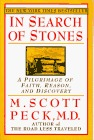 In Search of Stones by M. Scott Peck