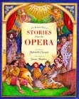 The Barefoot Book of Stories from the Opera