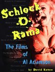 Schlock-O-Rama: The Films of Al Adamson