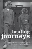 Healing Journeys: Teaching Medicine, Nurturing Hope