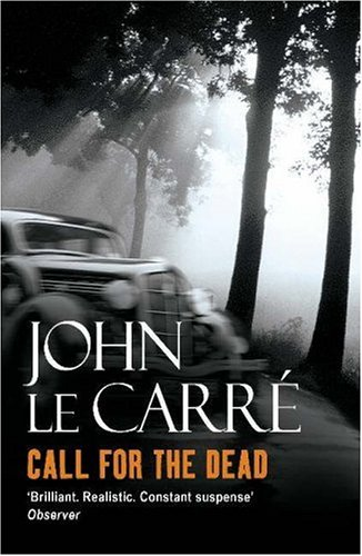 Call For The Dead by John le Carré