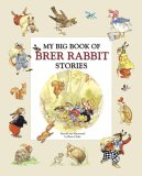 My Big Book of Brer Rabbit Stories
