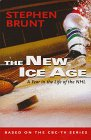 The New Ice Age: A Year in the Life of the NHL