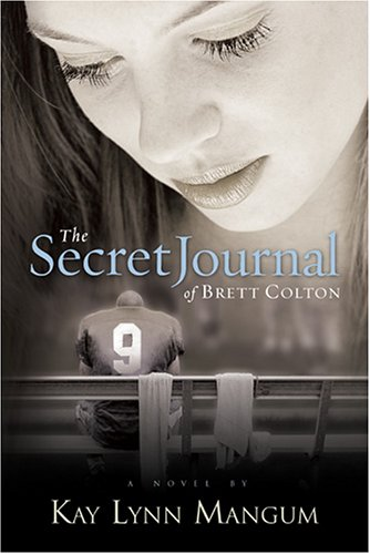The Secret Journal of Brett Colton