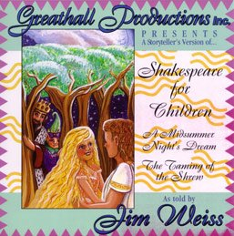 Shakespeare for Children by Jim Weiss