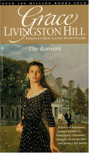 The Ransom by Grace Livingston Hill